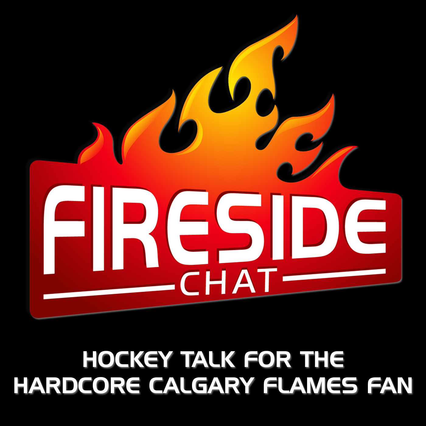 Fireside Chat - Hockey Talk for Hardcore Flames Fans